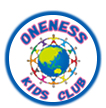 ONENESS KIDS CLUB